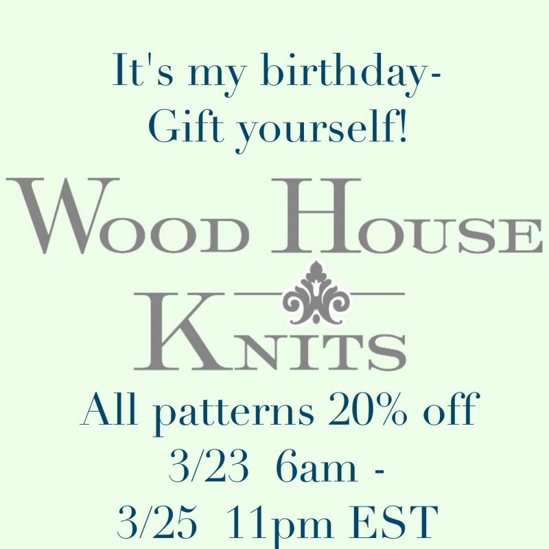 Wood House Knits Birthday Sale